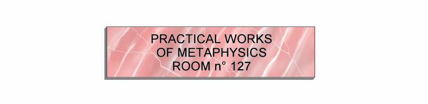 Practical works of metaphysics